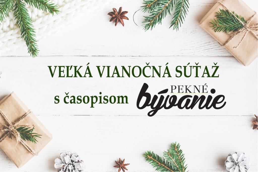 vianočná súťaž s časopisom Pekné bývanie