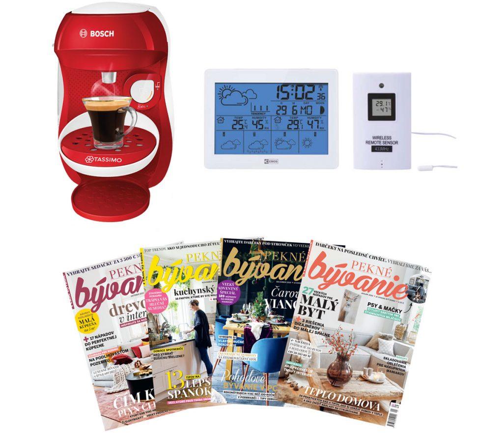 prístroj na horúce nápoje Tassimo, domáca bezdrôtová meteostanica, časopisy Pekné bývanie